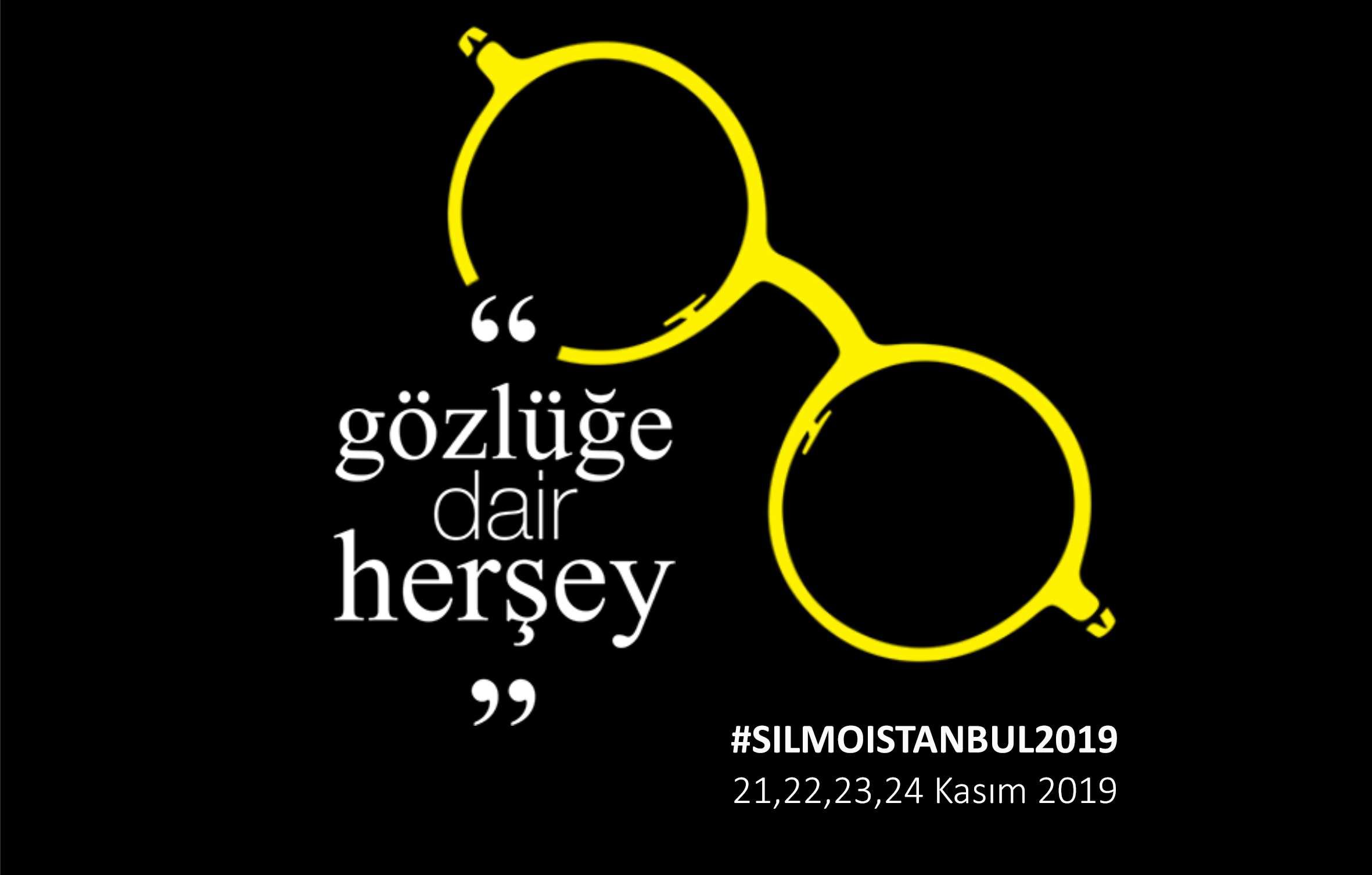SILMO İSTANBUL 2019 YAKLAŞIYOR